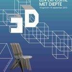Expositie: 3D een expositie met verdieping – 18 april t/m 14 september 2019